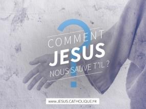 Comment jesus nous sauve t il .RJ