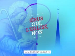 Jésus oui, l'Eglise non