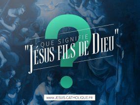 Jésus, fils de Dieu